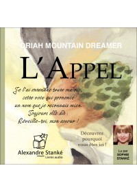 L'APPEL - Oriah Montain Dreamer - Audio Numerique