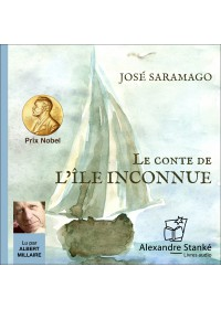 LE CONTE DE L'ILE INCONNUE - Jose Saramago - Audio Numerique