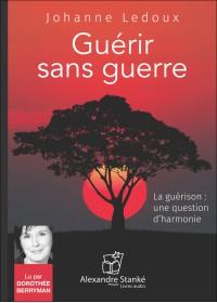 CD - GUÉRIR SANS GUERRE
