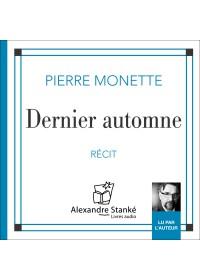 DERNIER AUTOMNE - Pierre Monette - Audio Numerique