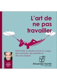L'ART DE NE PAS TRAVAILLER - Ernie Zelinski - Audio Numerique