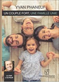 CD - UN COUPLE FORT, UNE FAMILLE UNIE