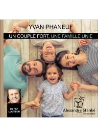 UN COUPLE FORT, UNE FAMILLE UNIE - Audio Numérique