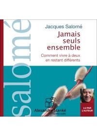 JAMAIS SEUL ENSEMBLE - Jacques Salome - Audio Numerique