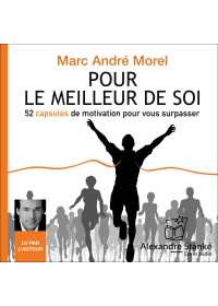 POUR LE MEILLEUR DE SOI - Marc Andre Morel - Audio Numerique