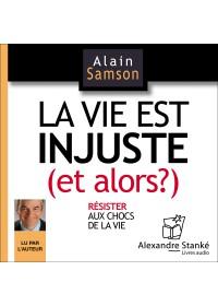 LA VIE EST INJUSTE - Alain Samson - Audio Numerique
