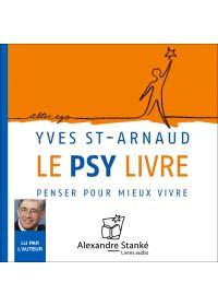 LE PSY LIVRE - Yves Saint Arnaud - Audio Numerique
