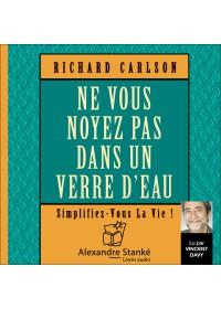 NE VOUS NOYEZ PAS DANS UN VERRE D'EAU - Richard Carlton - Audio Numerique
