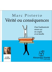 VERITE OU CONSEQUENCES - Marc Pistorio - Audio Numerique