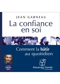 LA CONFIANCE EN SOI - Jean Garneau - Audio Numerique