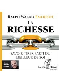 LA RICHESSE - Ralph Waldo Emerson - Audio Numerique