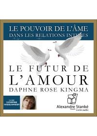 LE FUTUR DE L'AMOUR - Daphne Rose Kingma - Audio Numerique