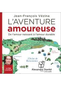 L'AVENTURE AMOUREUSE - Jean Francois Vezina - Audio Numerique