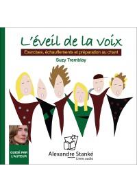 L'EVEIL DE LA VOIX - Suzy Tremblay - Audio Numerique