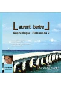SOPHROLOGIE RELAXATION 2 - Laurent Bretel - Audio Numerique