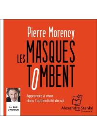 LES MASQUES TOMBENT - Pierre Morency - Audio Numerique