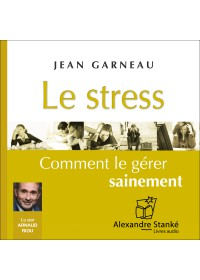LE STRESS - Jean Garneau - Audio Numerique