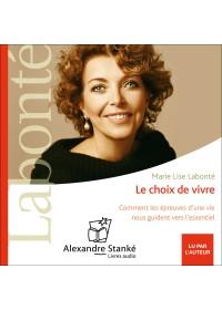 LE CHOIX DE VIVRE - Marie Lise Labonte - Audio Numerique