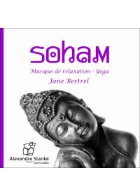 SOHAM - Jane Bertrel - Audio Numerique