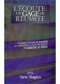 L'ECOUTE UN GAGE DE REUSSITE