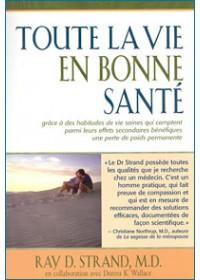 TOUTE LA VIE EN BONNE SANTÉ - OCCASION