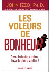 LES VOLEURS DE BONHEUR