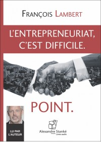 CD - L'ENTREPREUNARIAT, C'EST DIFFICILE. POINT.