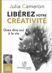 CD - LIBÉREZ VOTRE CRÉATIVITÉ