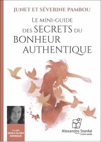 Mini guide des secrets du bonheur authentique - J. et S. Pambou - Livre Audio CD