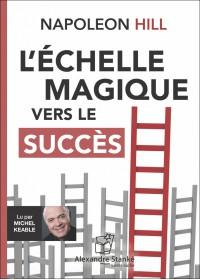 CD - L'ÉCHELLE MAGIQUE VERS LE SUCCÈS