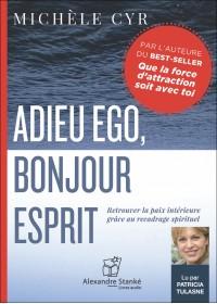 CD - ADIEU EGO, BONJOUR ESPRIT
