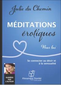 CD - MÉDITATIONS ÉROTIQUES - POUR LUI