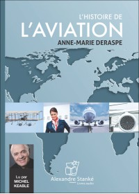 CD - L'HISTOIRE DE L'AVIATION