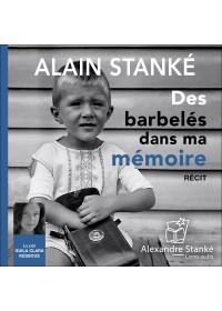 DES BARBELÉS DANS MA MÉMOIRE - Audio Numérique