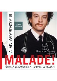 MALADE ! - Audio Numérique