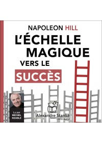 L'ÉCHELLE MAGIQUE VERS LE SUCCÈS - Audio Numérique