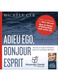 ADIEU ÉGO, BONJOUR ESPRIT - Audio Numérique