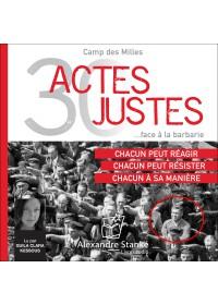 30 ACTES JUSTES... FACE À LA BARBARERIE - Audio Numérique