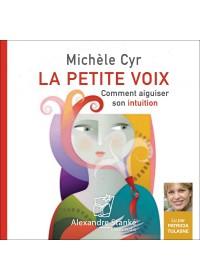 LA PETITE VOIX - Michele Cyr - Audio Numerique