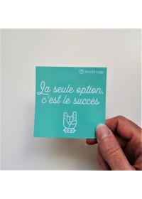 AUTOCOLLANT INSPIRANT LA SEULE OPTION, C'EST LE SUCCÈS