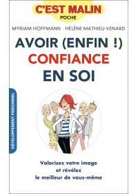 AVOIR (ENFIN ! ) CONFIANCE EN SOI C'EST MALIN - OCCASION