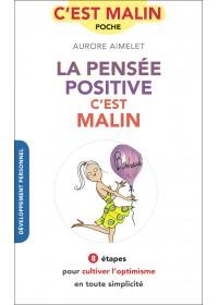 LA PENSÉE POSITIVE C'EST MALIN - OCCASION