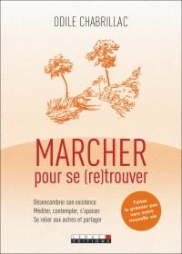 MARCHER POUR SE (RE)TROUVER - OCCASION
