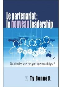 LE PARTENARIAT : LE NOUVEAU LEADERSHIP