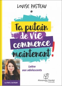 CD - TA PUTAIN DE VIE COMMENCE MAINTENANT !