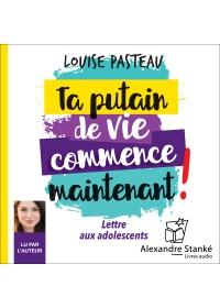 TA PUTAIN DE VIE COMMENCE MAINTENANT ! - Numérique