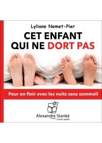 CET ENFANT QUI NE DORT PAS - Lyliane Nemet Pier - Audio Numerique