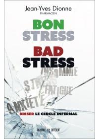 Bon stress bad stress - Jean Yves Dionne