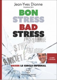 Bon stress bad stress - Jean Yves Dionne - Livre audio CD