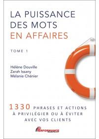 LA PUISSANCE DES MOTS EN AFFAIRES - TOME 1
